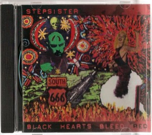 Stepsister - Black Hearts Bleed Red CD