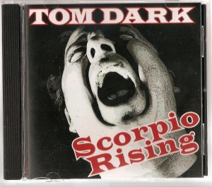 Tom Dark solo CD- Scorpio Rising